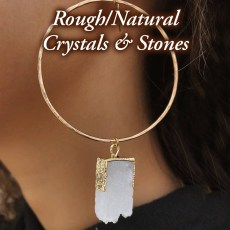 Jewelry - Rough/Natural Crystals & Stones